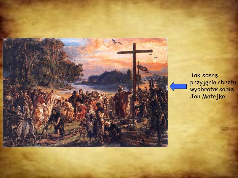 Tak scenę przyjęcia chrztu wyobrażał sobie Jan Matejko