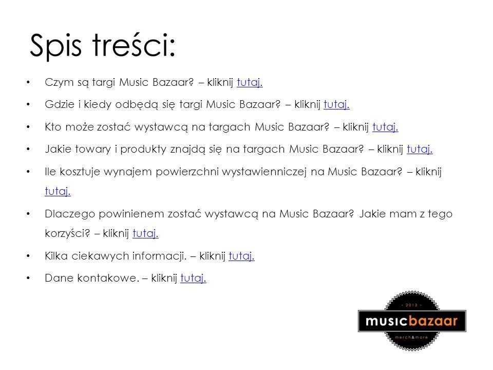 Spis treści: Czym są targi Music Bazaar. – kliknij tutaj.tutaj.