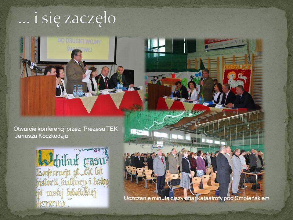 Otwarcie konferencji przez Prezesa TEK Janusza Koczkodaja Uczczenie minutą ciszy ofiar katastrofy pod Smoleńskiem