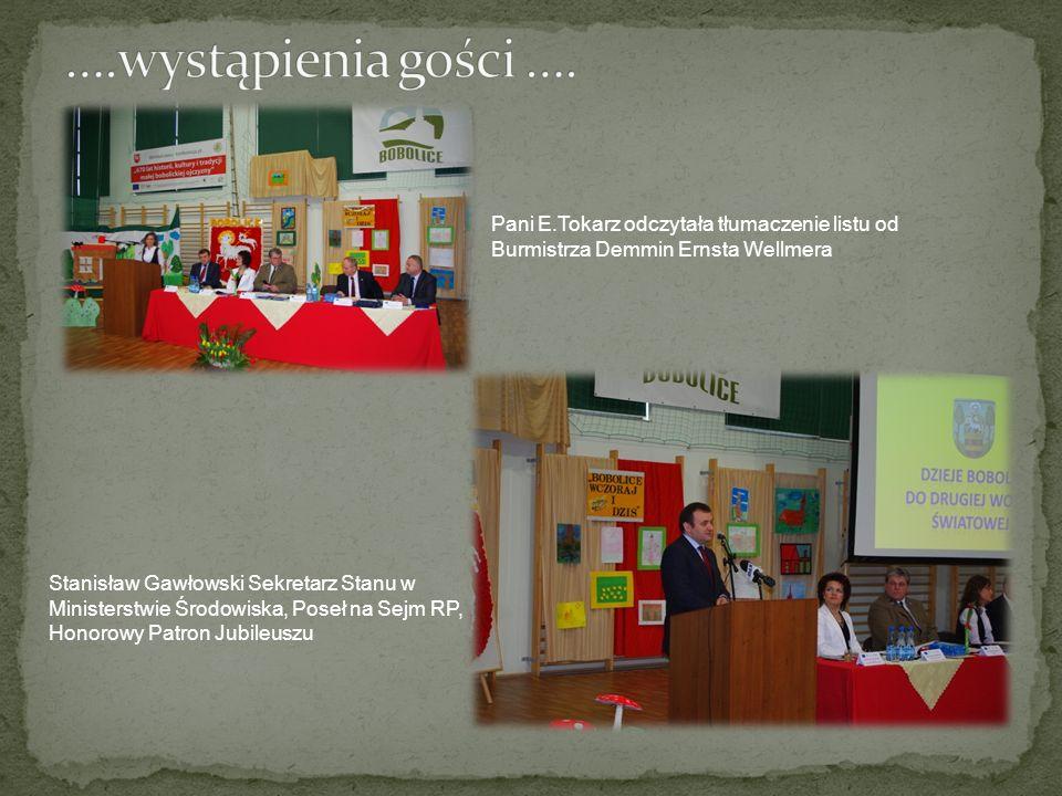 Pani E.Tokarz odczytała tłumaczenie listu od Burmistrza Demmin Ernsta Wellmera Stanisław Gawłowski Sekretarz Stanu w Ministerstwie Środowiska, Poseł n