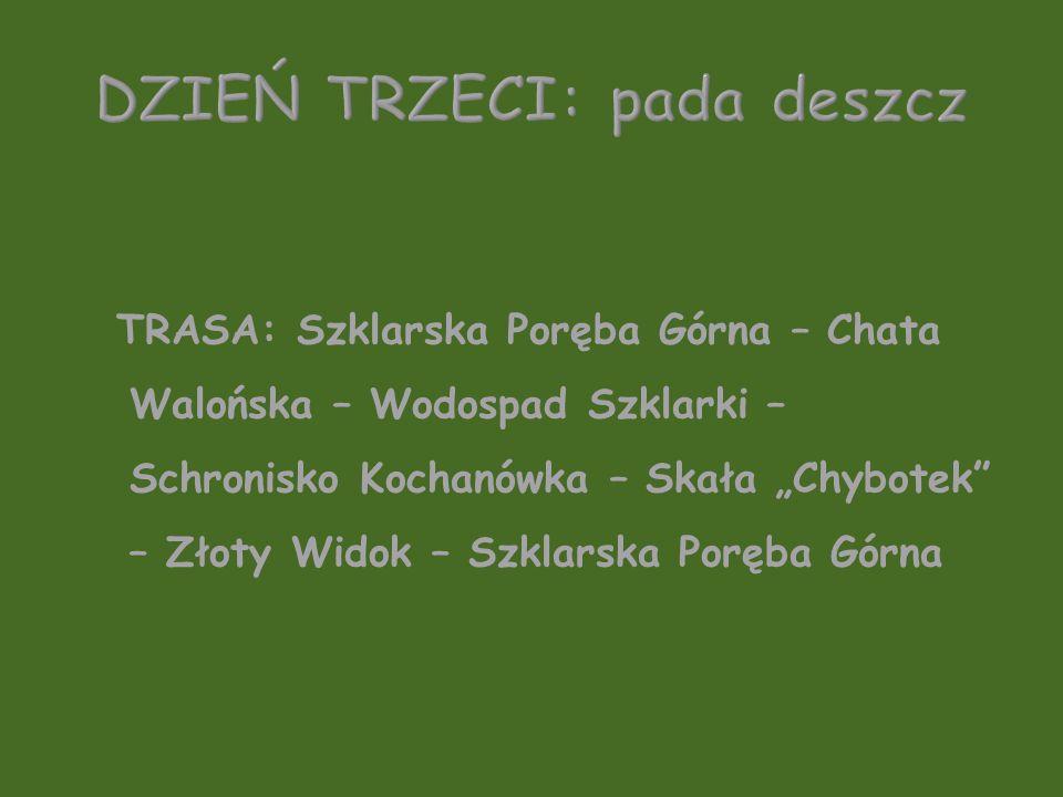 TRASA: Szklarska Poręba Górna – Chata Walońska – Wodospad Szklarki – Schronisko Kochanówka – Skała Chybotek – Złoty Widok – Szklarska Poręba Górna