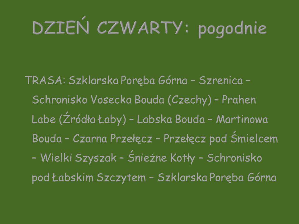 TRASA: Szklarska Poręba Górna – Szrenica – Schronisko Vosecka Bouda (Czechy) – Prahen Labe (Źródła Łaby) – Labska Bouda – Martinowa Bouda – Czarna Prz