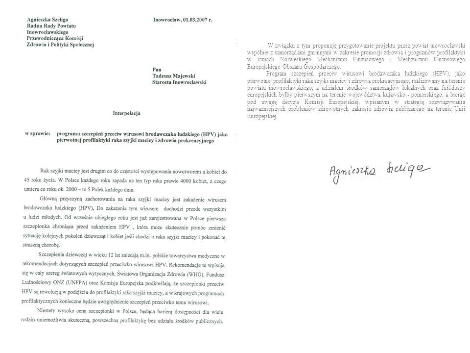 W związku z tym proponuję przygotowanie projektu przez powiat inowrocławski wspólnie z samorządami gminnymi w zakresie promocji zdrowia i programów pr