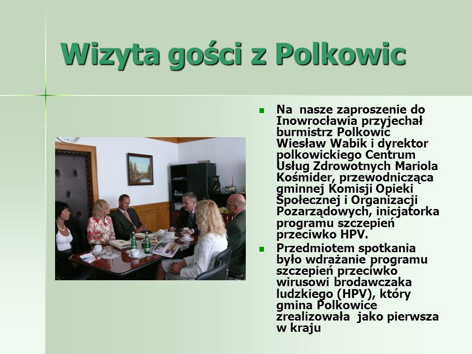 Wizyta gości z Polkowic Na nasze zaproszenie do Inowrocławia przyjechał burmistrz Polkowic Wiesław Wabik i dyrektor polkowickiego Centrum Usług Zdrowo