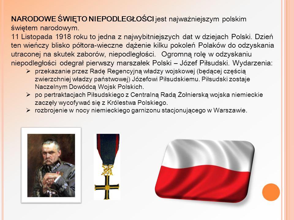 NARODOWE ŚWIĘTO NIEPODLEGŁOŚCI jest najważniejszym polskim świętem narodowym. 11 Listopada 1918 roku to jedna z najwybitniejszych dat w dziejach Polsk