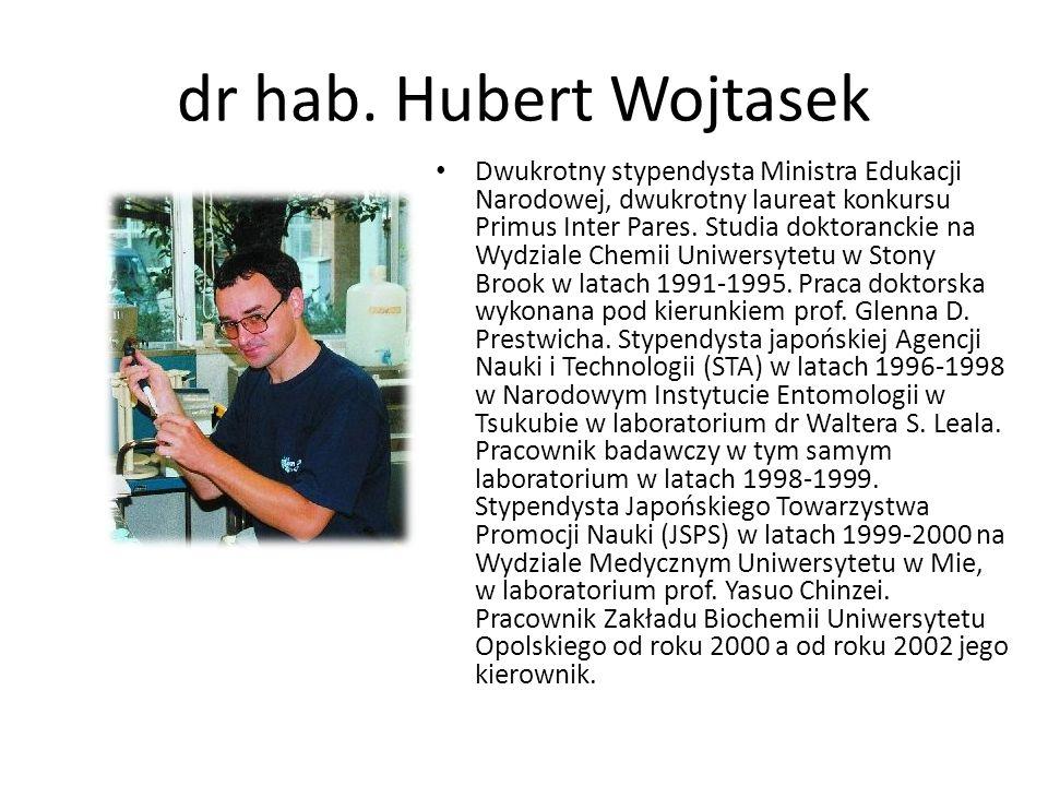 dr hab. Hubert Wojtasek Dwukrotny stypendysta Ministra Edukacji Narodowej, dwukrotny laureat konkursu Primus Inter Pares. Studia doktoranckie na Wydzi