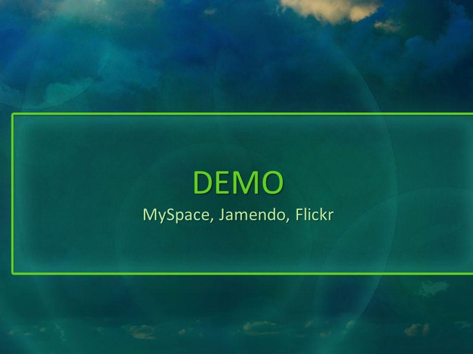 DEMO MySpace, Jamendo, Flickr