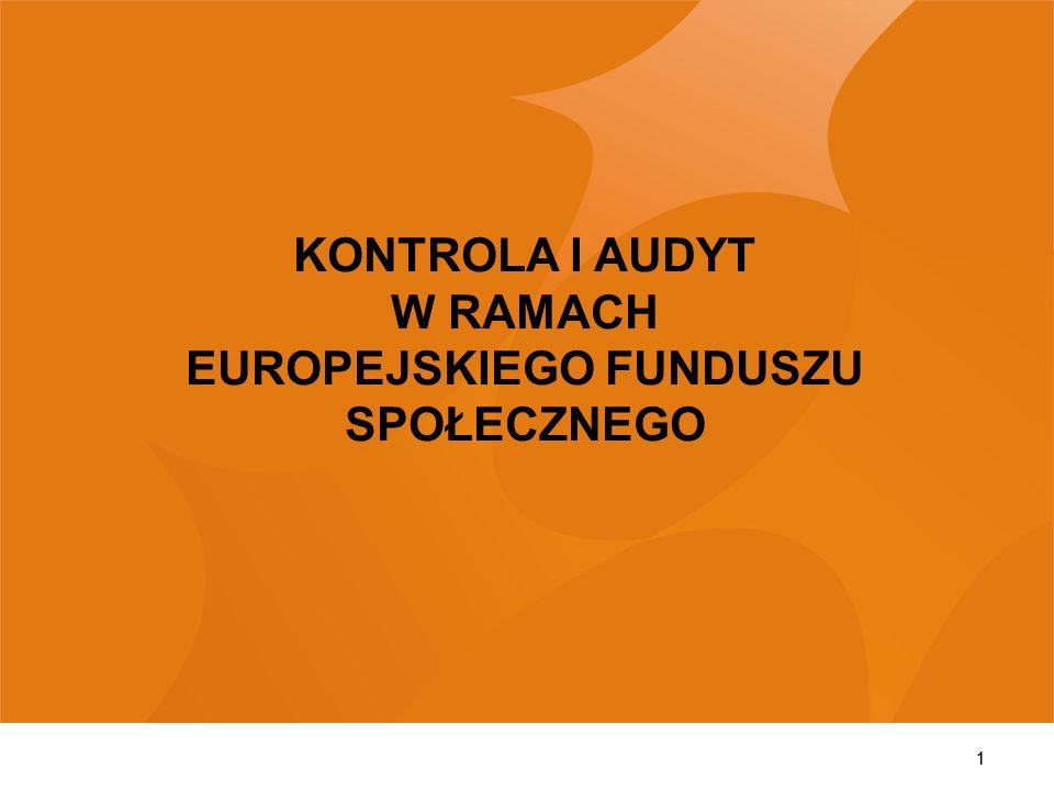 11 KONTROLA I AUDYT W RAMACH EUROPEJSKIEGO FUNDUSZU SPOŁECZNEGO