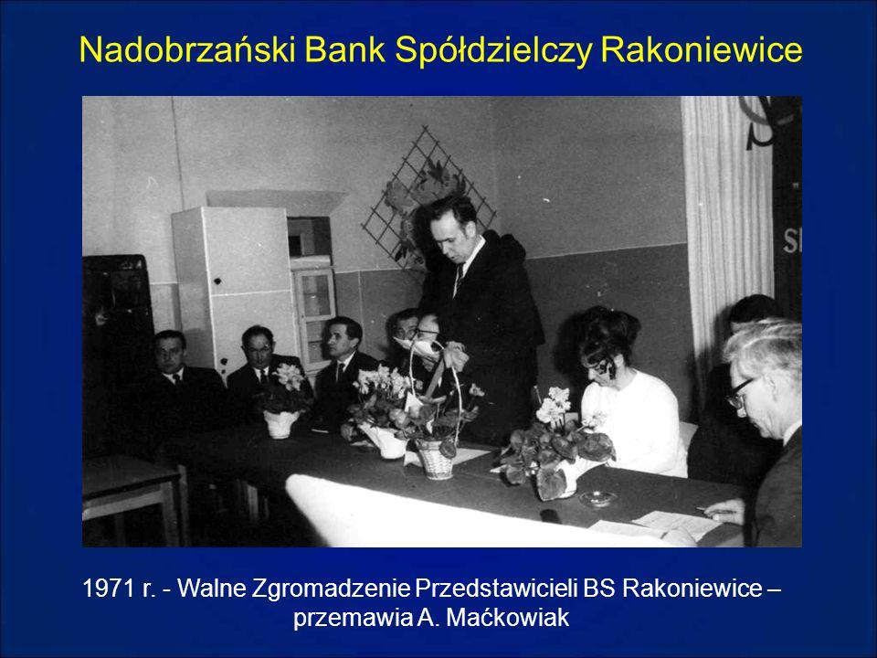 Nadobrzański Bank Spółdzielczy Rakoniewice 1971 r. - Walne Zgromadzenie Przedstawicieli BS Rakoniewice – przemawia A. Maćkowiak