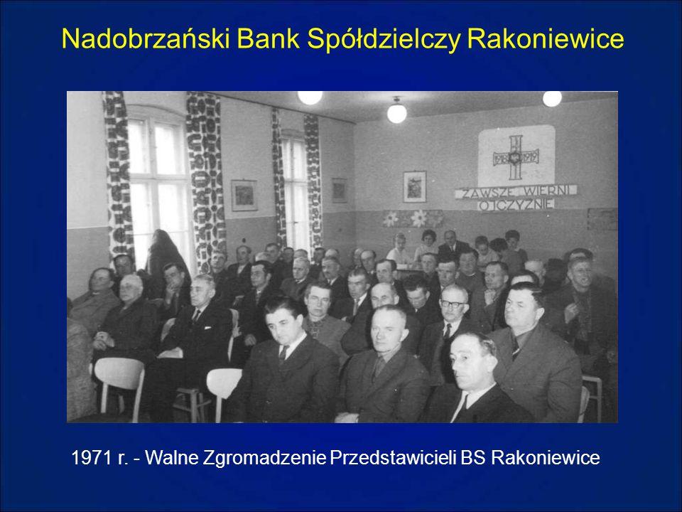Nadobrzański Bank Spółdzielczy Rakoniewice 1971 r. - Walne Zgromadzenie Przedstawicieli BS Rakoniewice