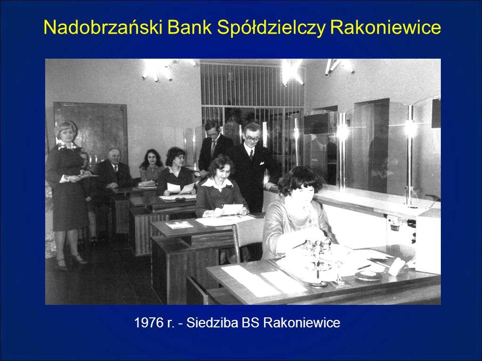 Nadobrzański Bank Spółdzielczy Rakoniewice 1976 r. - Siedziba BS Rakoniewice