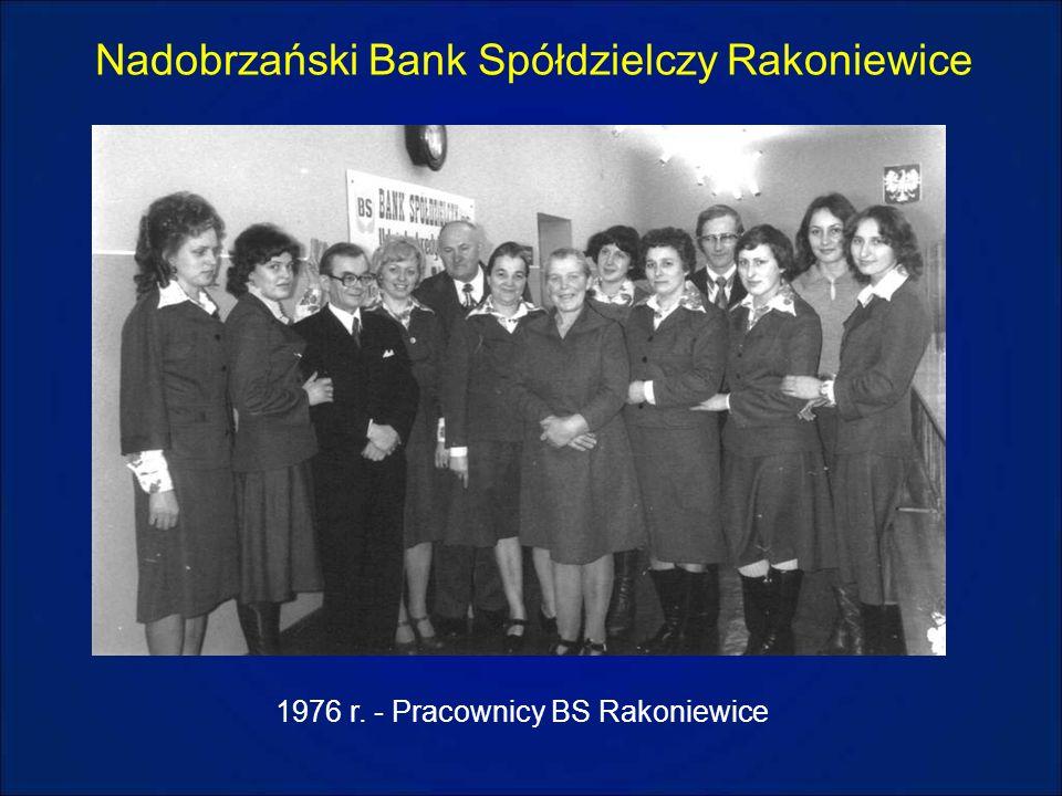 Nadobrzański Bank Spółdzielczy Rakoniewice 1976 r. - Pracownicy BS Rakoniewice
