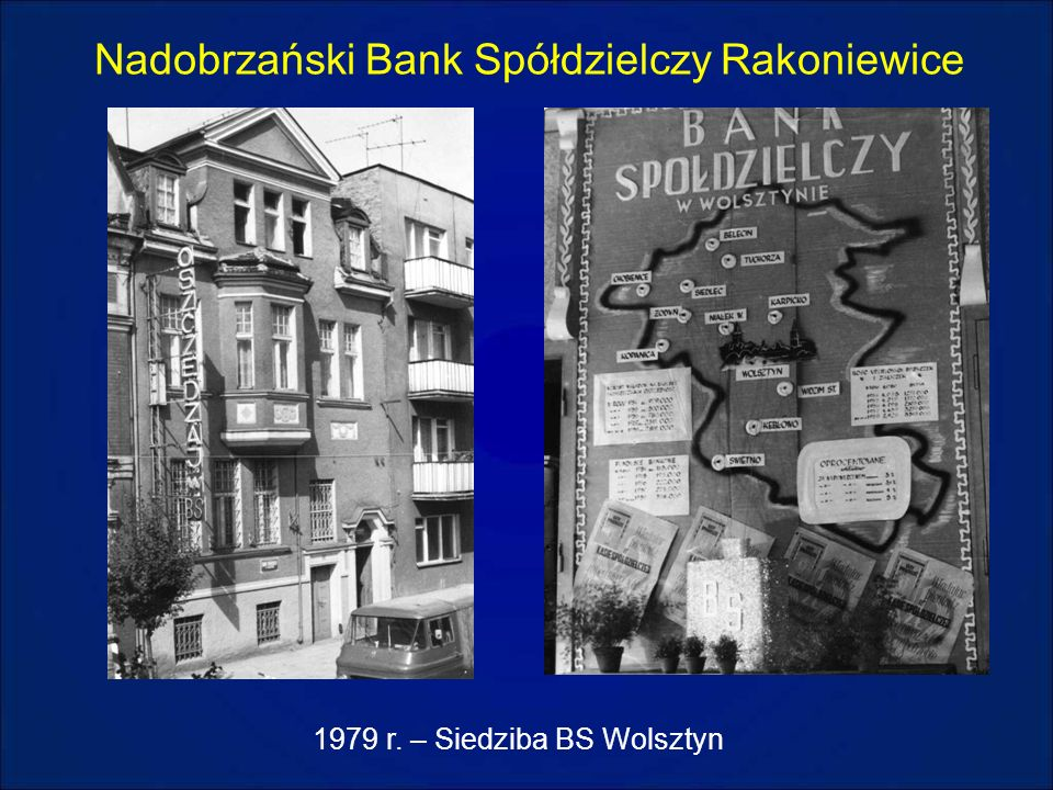 Nadobrzański Bank Spółdzielczy Rakoniewice 1979 r. – Siedziba BS Wolsztyn