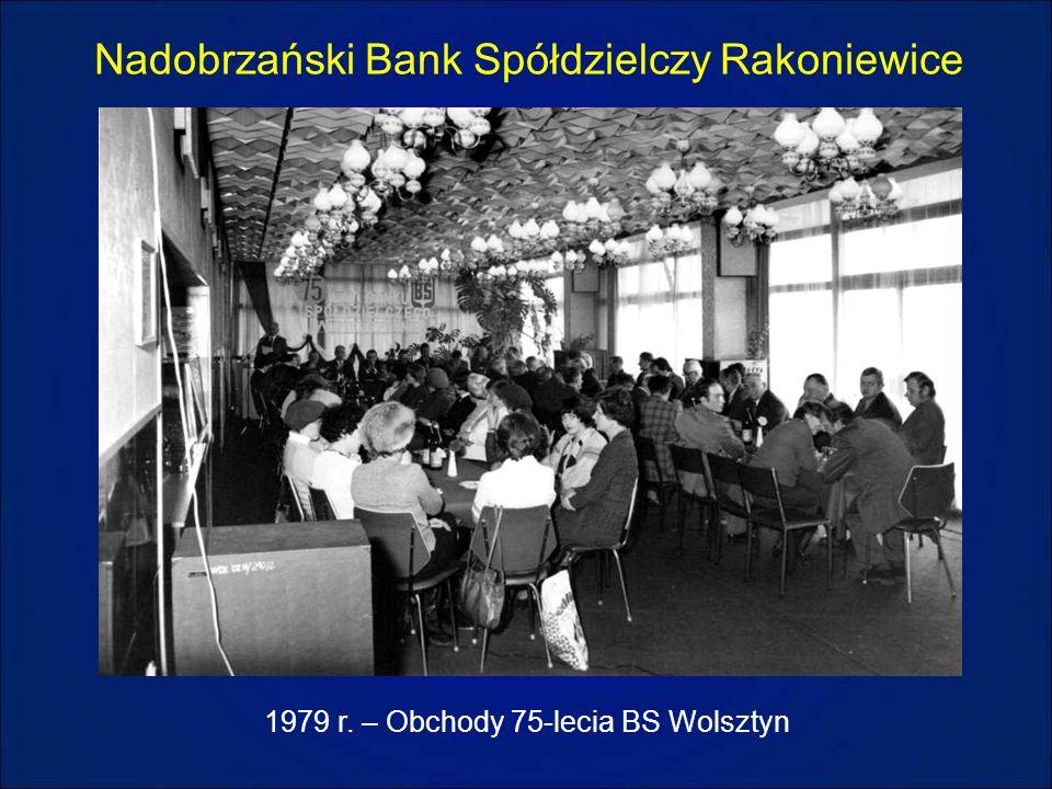 Nadobrzański Bank Spółdzielczy Rakoniewice 1979 r. – Obchody 75-lecia BS Wolsztyn