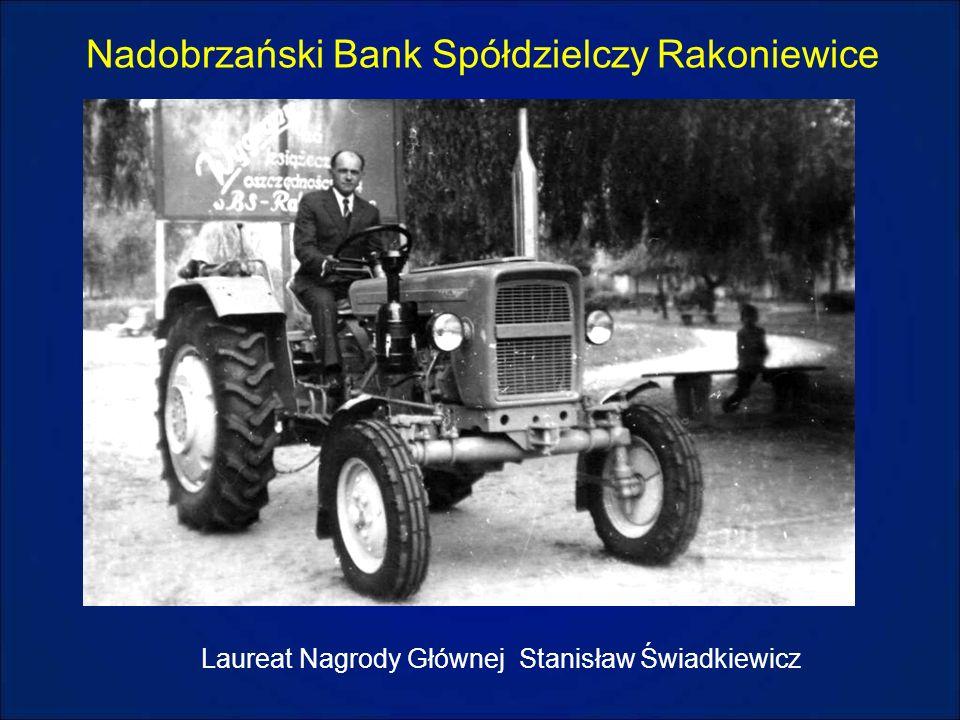 Nadobrzański Bank Spółdzielczy Rakoniewice Laureat Nagrody Głównej Stanisław Świadkiewicz