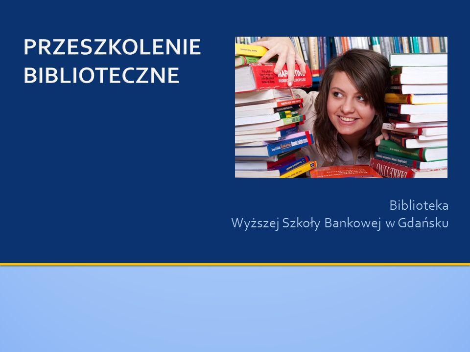 Biblioteka Wyższej Szkoły Bankowej w Gdańsku
