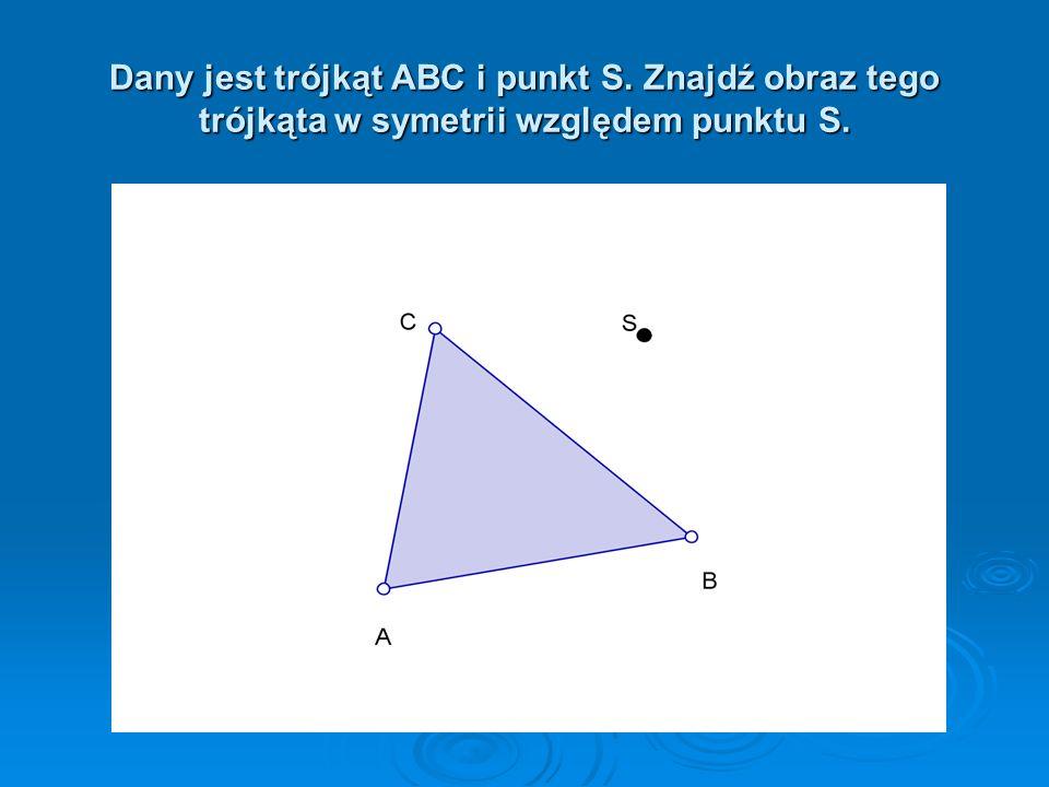 Symetria względem punktu S jest to przekształcenie, w którym obrazem punktu A jest punkt A taki, że punkt S jest środkiem odcinka AA.