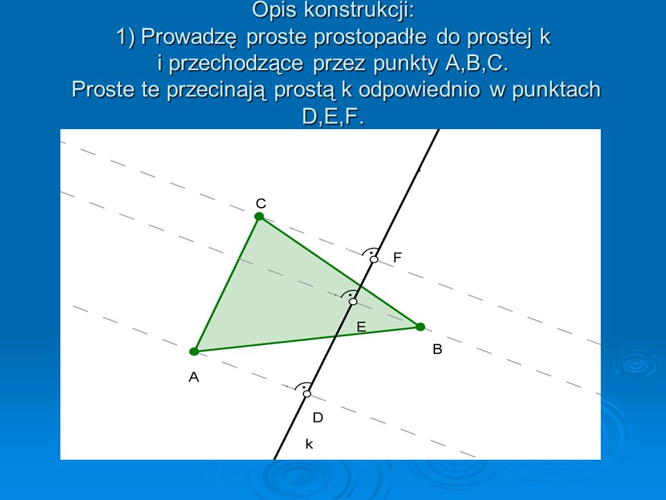 Dany jest trójkąt ABC i prosta k. Znajdź obraz tego trójkąta w symetrii względem prostej k.