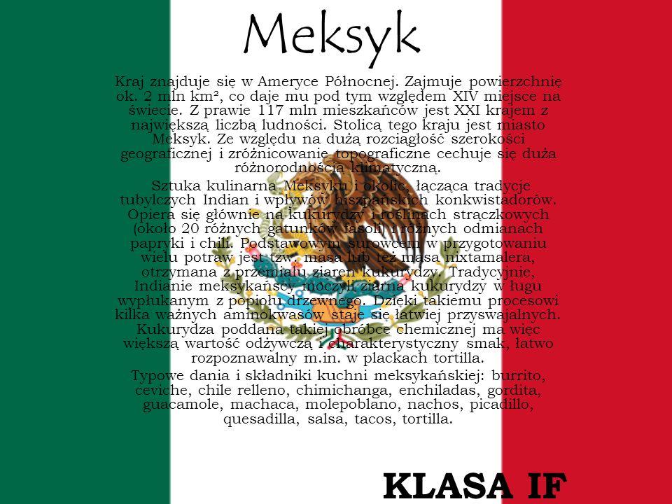 Meksyk Kraj znajduje się w Ameryce Północnej. Zajmuje powierzchnię ok. 2 mln km², co daje mu pod tym względem XIV miejsce na świecie. Z prawie 117 mln