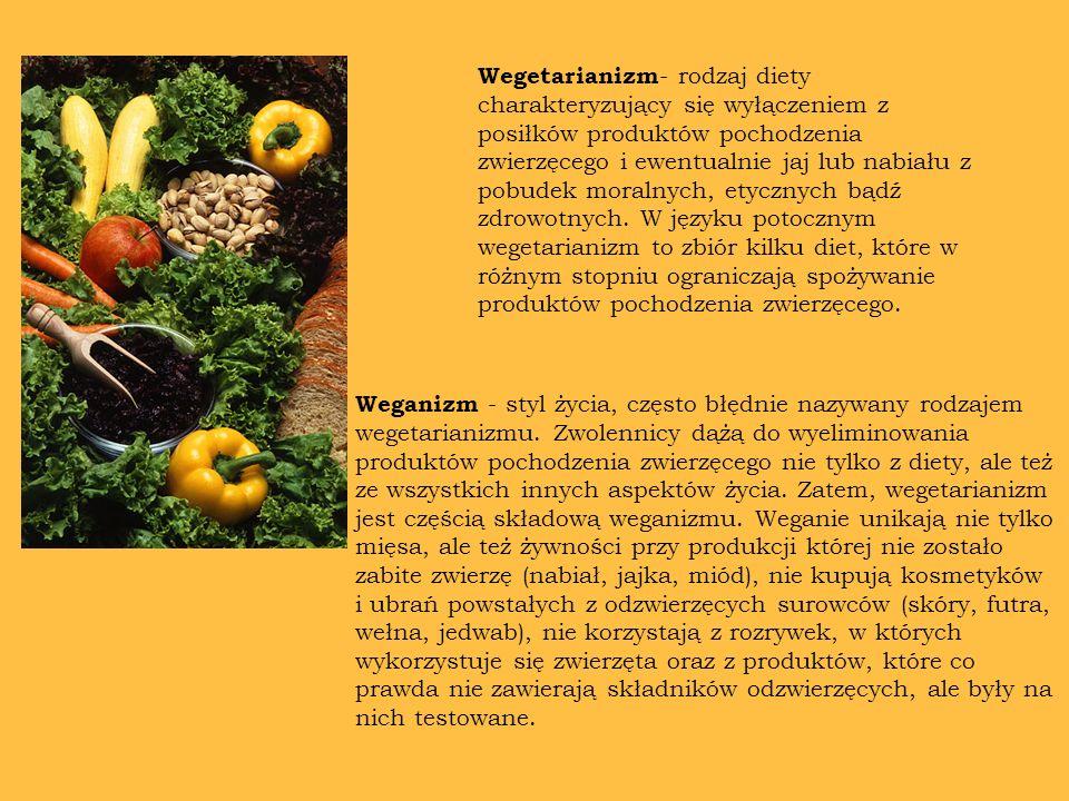 Wegetarianizm - rodzaj diety charakteryzujący się wyłączeniem z posiłków produktów pochodzenia zwierzęcego i ewentualnie jaj lub nabiału z pobudek mor