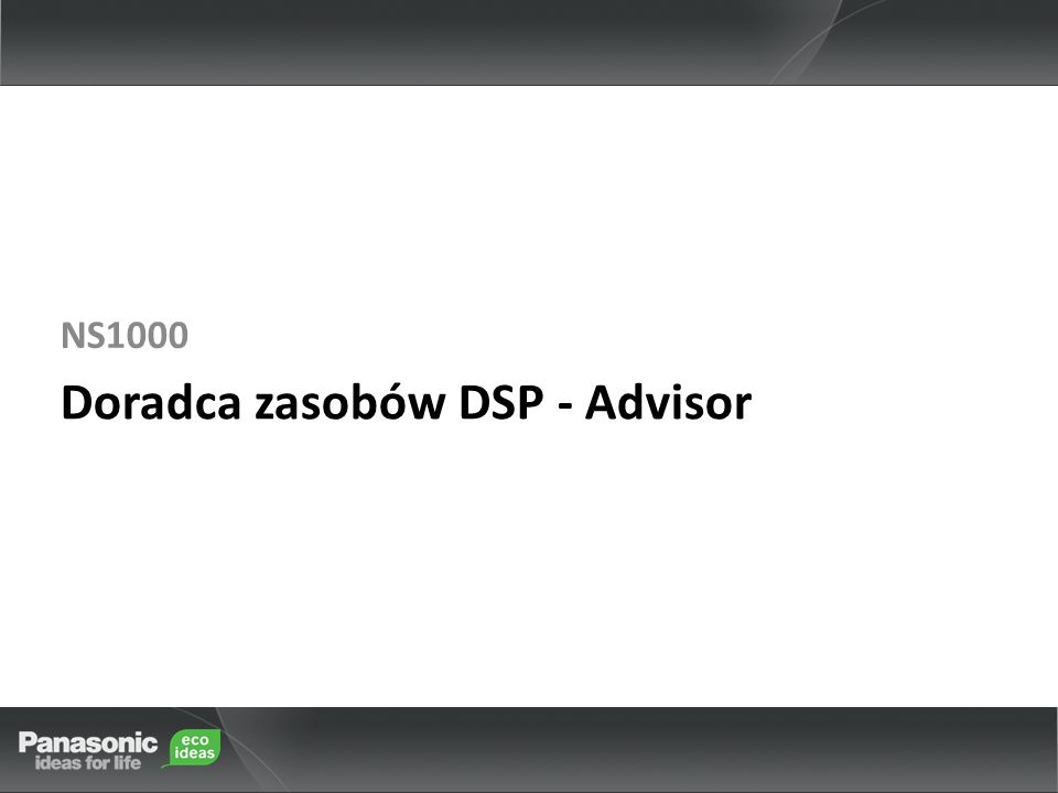 Doradca zasobów DSP - Advisor NS1000