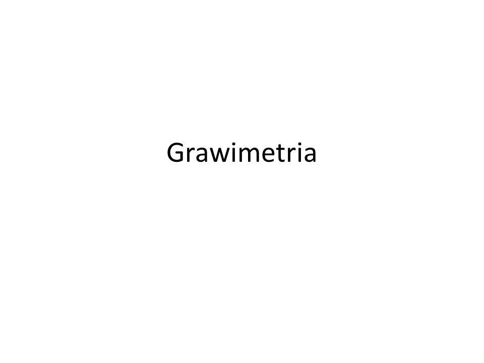 Grawimetria (łac.gravis ciężki , gr.