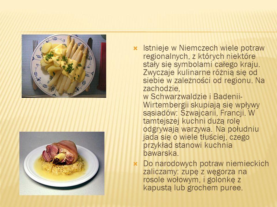 Istnieje w Niemczech wiele potraw regionalnych, z których niektóre stały się symbolami całego kraju. Zwyczaje kulinarne różnią się od siebie w zależno