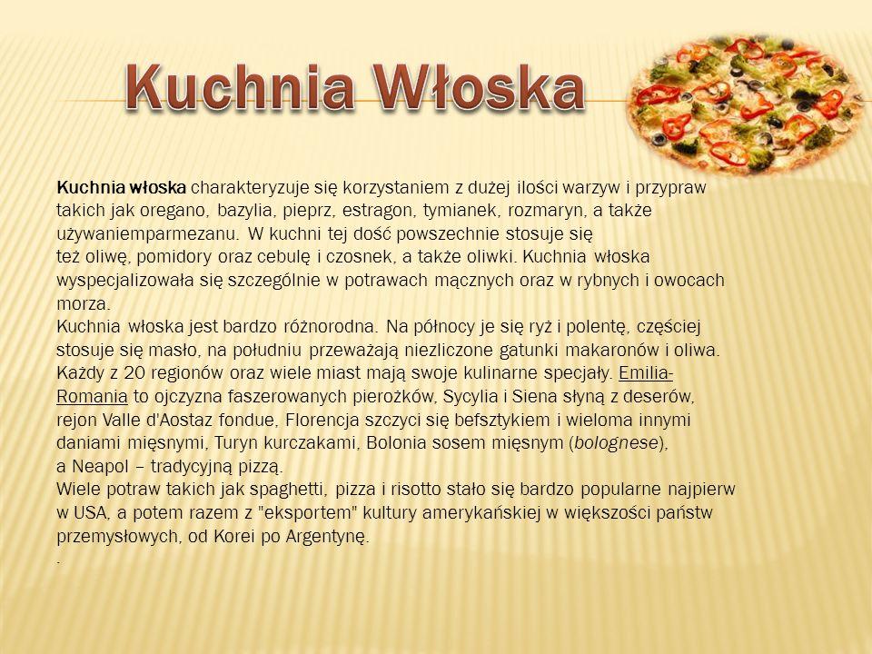 Tradycyjny posiłek włoski składa się z antipasto (przystawka), primo piatto (zazwyczaj pasta lub inne danie mączne, zupa); secondo piatto: główne danie to ryby, mięso albo drób wzbogacone sałatką.