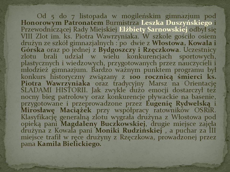 Od 5 do 7 listopada w mogileńskim gimnazjum pod Honorowym Patronatem Burmistrza Leszka Duszyńskiego i Przewodniczącej Rady Miejskiej Elżbiety Sarnowsk