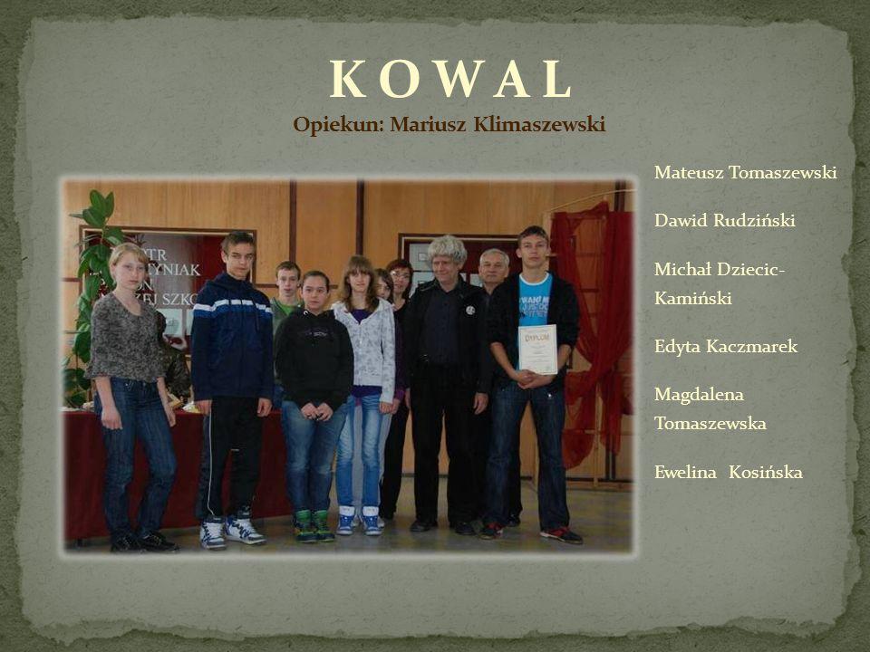 Krystian Nowacki Mikołaj Gębicki Marcelina Grabowska Alicja Bęben Klaudia Lubas Agata Kominek