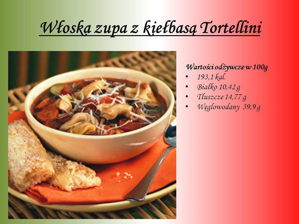 Włoska zupa z kiełbasą Tortellini Wartości odżywcze w 100g 193,1 kal. Białko 10,42 g Tłuszcze 14,77 g Węglowodany 39,9 g