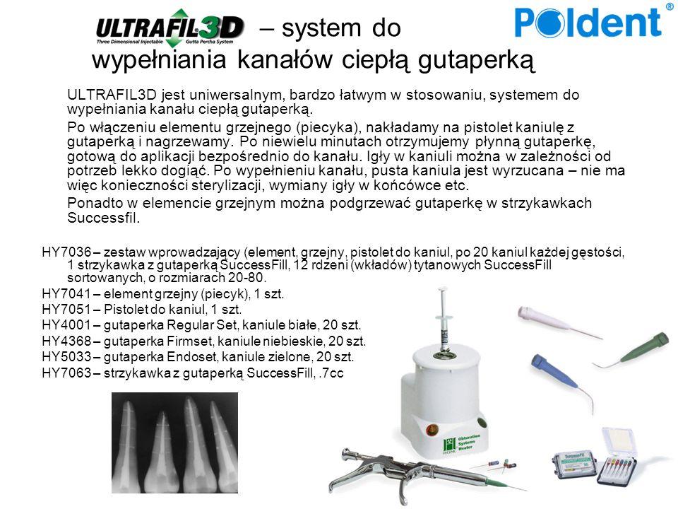 – system do wypełniania kanałów ciepłą gutaperką ULTRAFIL3D jest uniwersalnym, bardzo łatwym w stosowaniu, systemem do wypełniania kanału ciepłą gutap