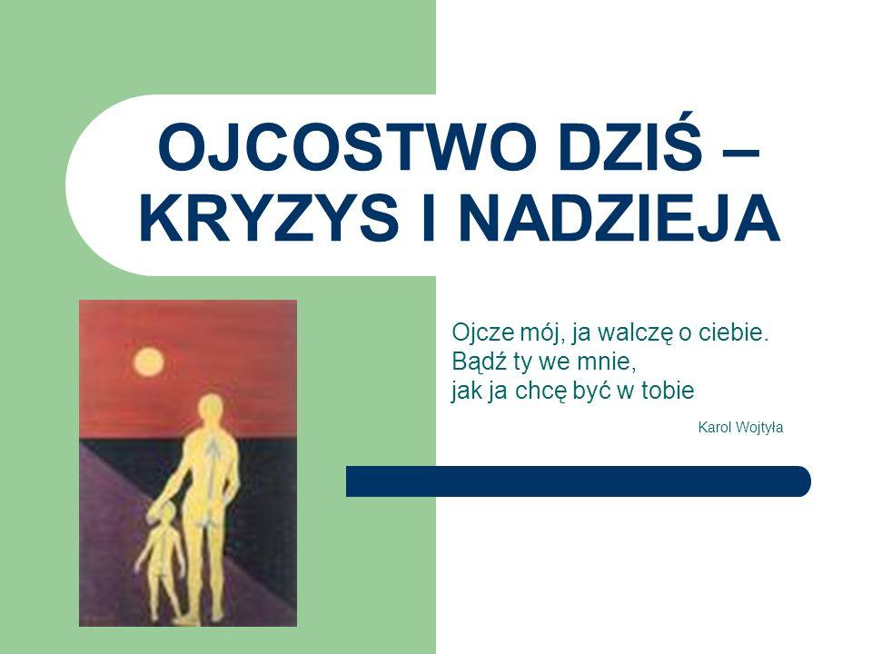 Uzdrowienie ojcostwa W Ameryce powstało Narodowe Centrum Ojcostwa, ruchy na rzecz uzdrowienia ojcostwa, są ośrodki oferujące terapię męskości, W Polsce rozwija się inicjatywa pomagania ojcom (portal Tato.net) – sympozja, konferencje, wakacje dla ojców z dziećmi, rekolekcje, Początkiem uzdrowienia jest przyznanie się, że coś nie jest ze mną tak jak powinno, konieczny jest wysiłek poznania siebie, swoich ograniczeń, przyznanie się do bezradności i niemocy (mężczyznom trudno się do tego przyznać),