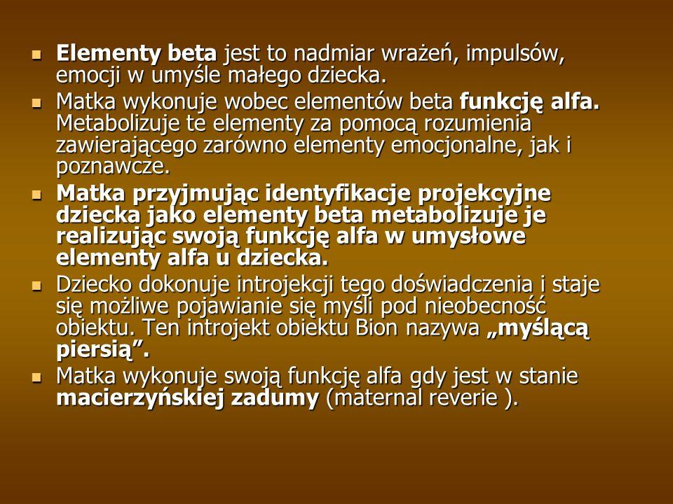 Elementy beta jest to nadmiar wrażeń, impulsów, emocji w umyśle małego dziecka. Elementy beta jest to nadmiar wrażeń, impulsów, emocji w umyśle małego
