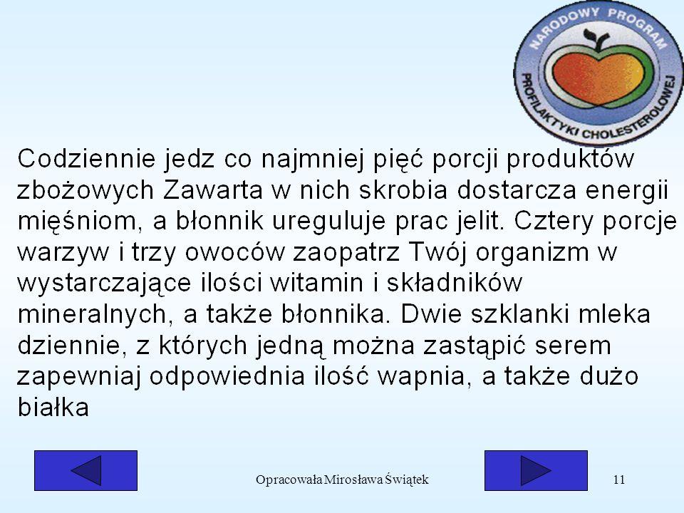 Opracowała Mirosława Świątek11