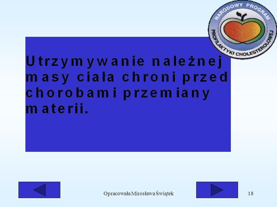 Opracowała Mirosława Świątek18