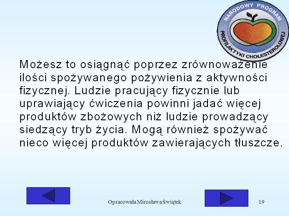 Opracowała Mirosława Świątek19
