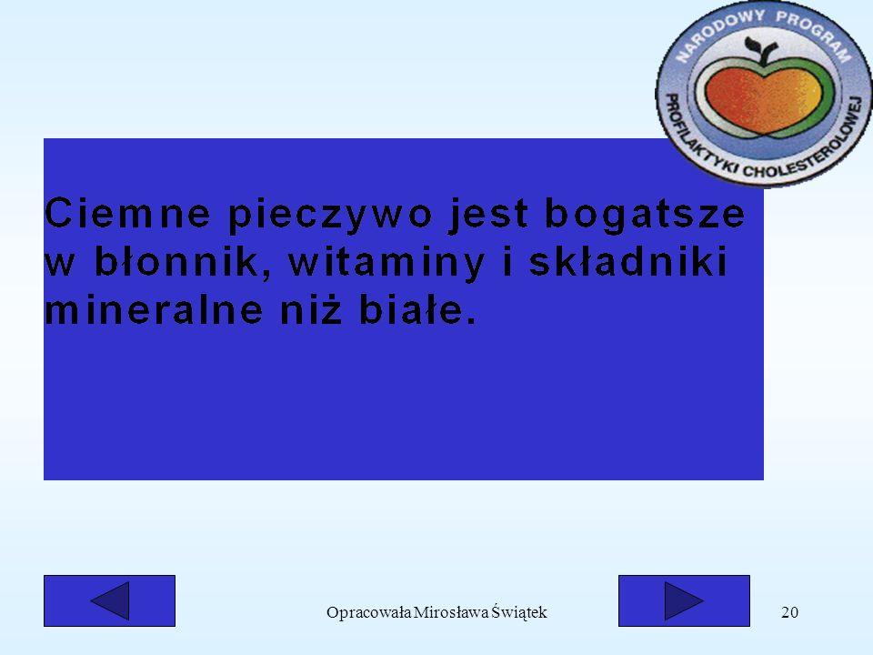 Opracowała Mirosława Świątek20