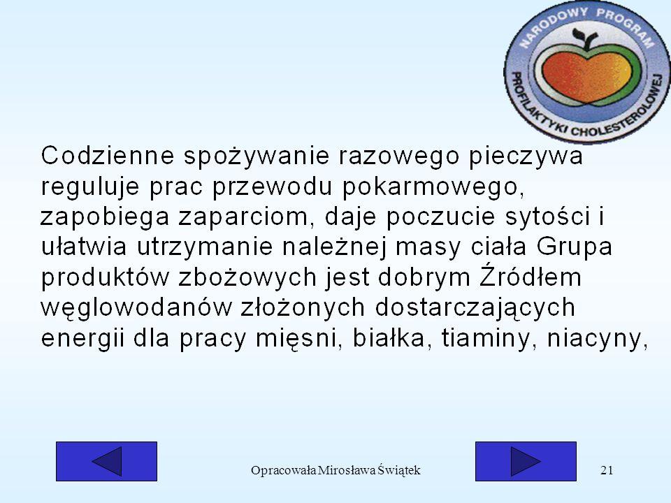 Opracowała Mirosława Świątek21