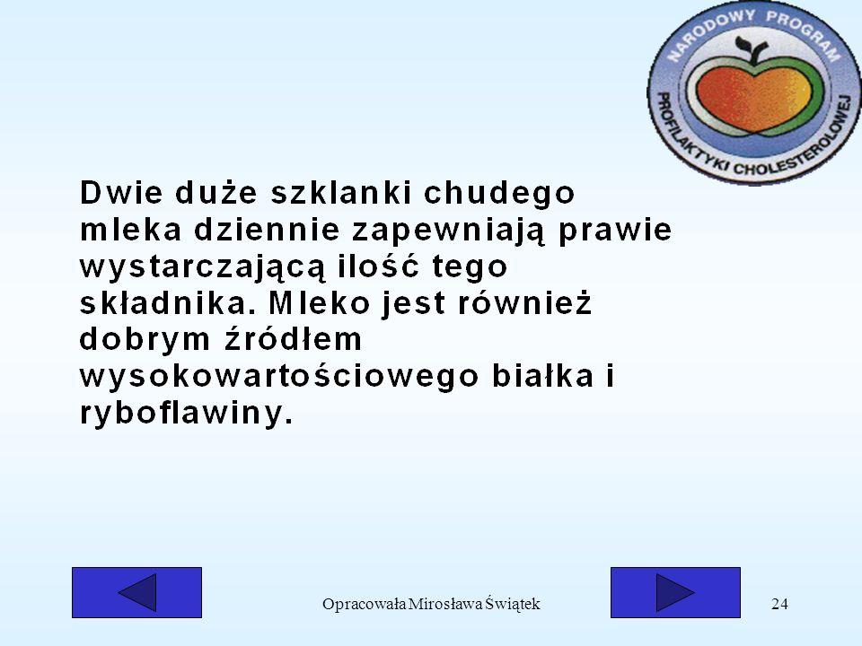 Opracowała Mirosława Świątek24