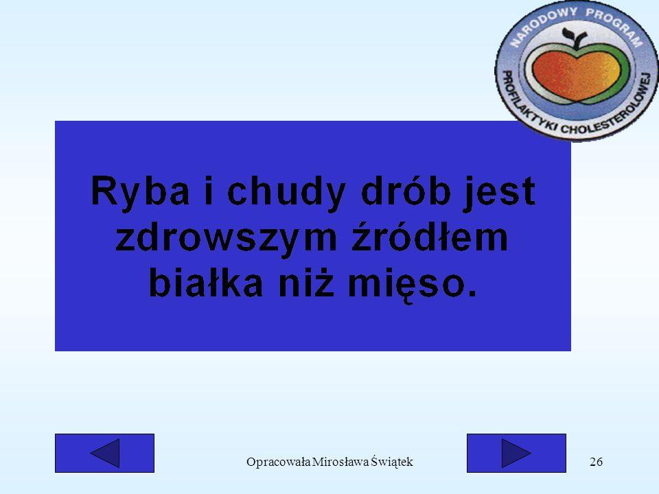 Opracowała Mirosława Świątek26