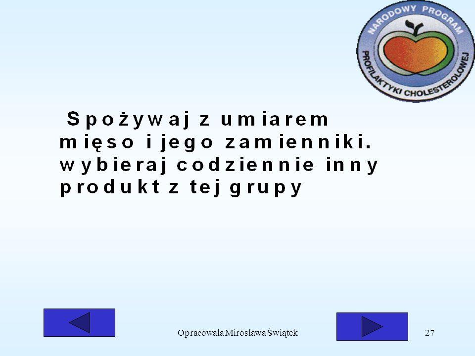 Opracowała Mirosława Świątek27
