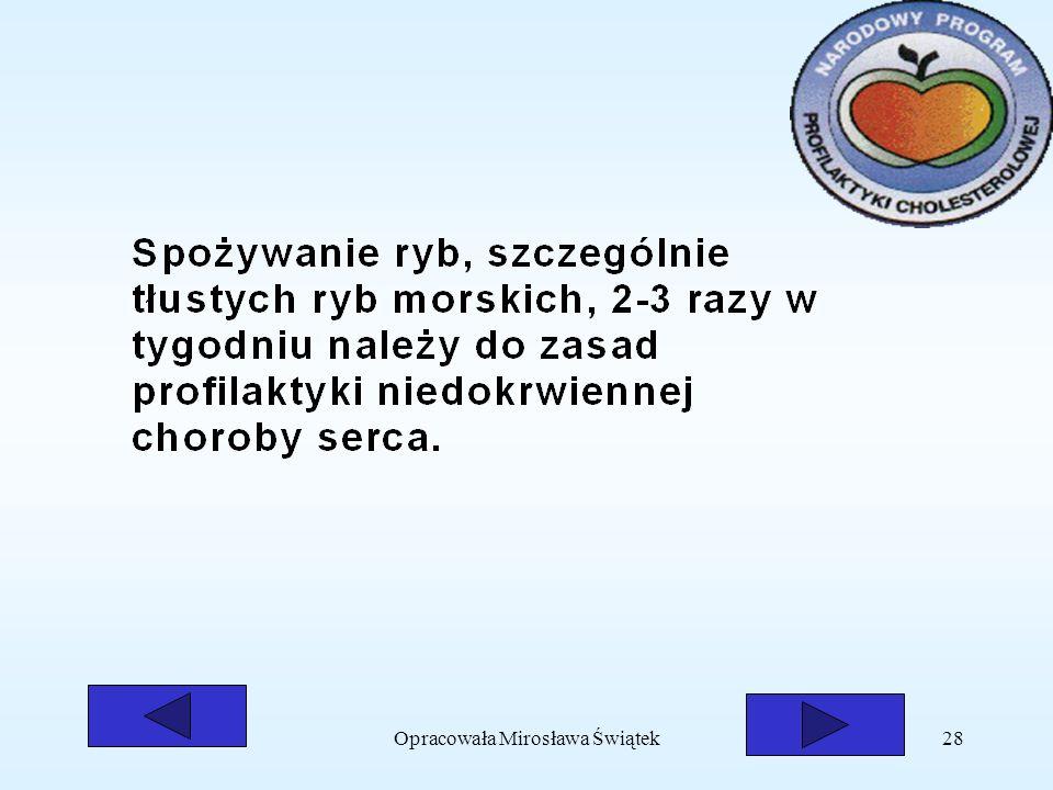Opracowała Mirosława Świątek28