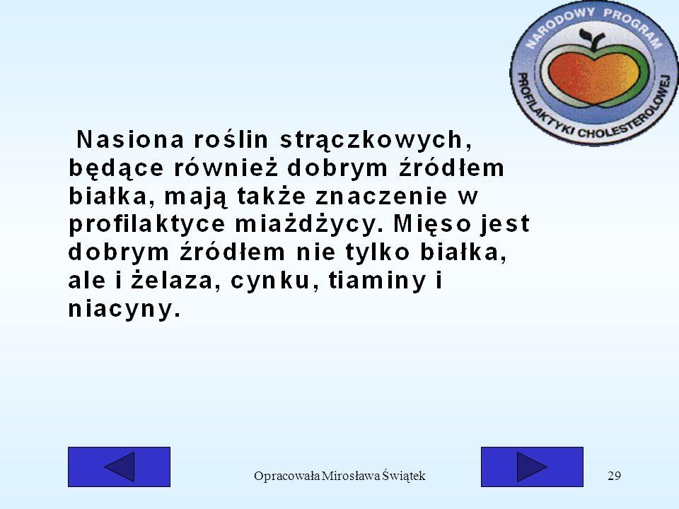 Opracowała Mirosława Świątek29