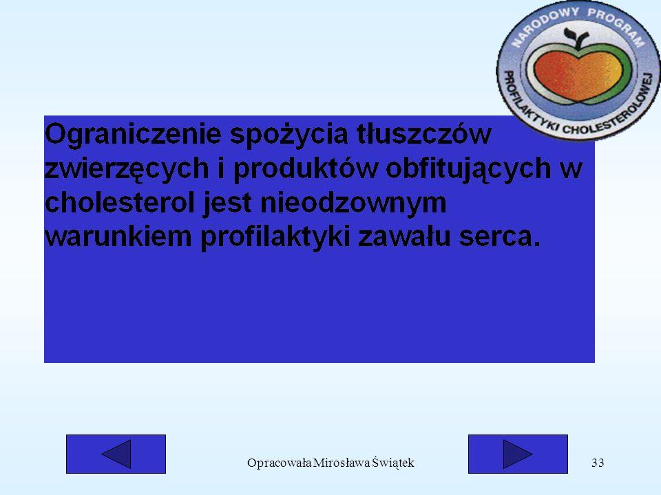 Opracowała Mirosława Świątek33