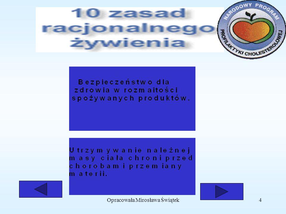Opracowała Mirosława Świątek4