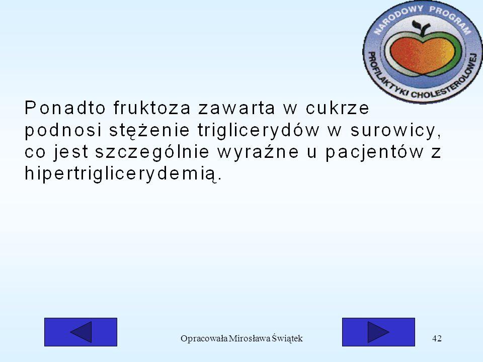 Opracowała Mirosława Świątek42