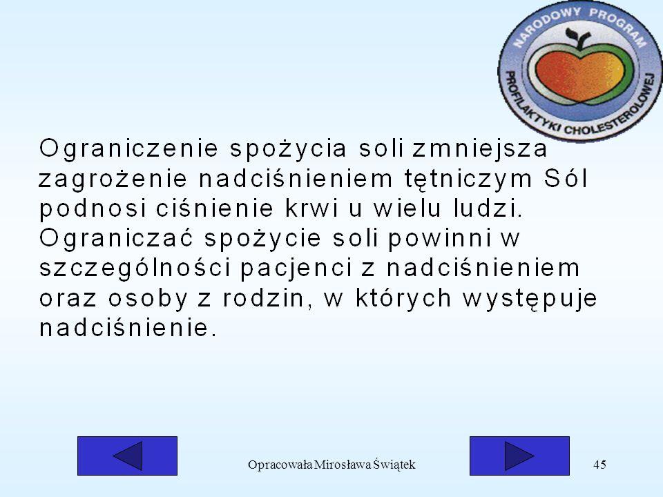 Opracowała Mirosława Świątek45
