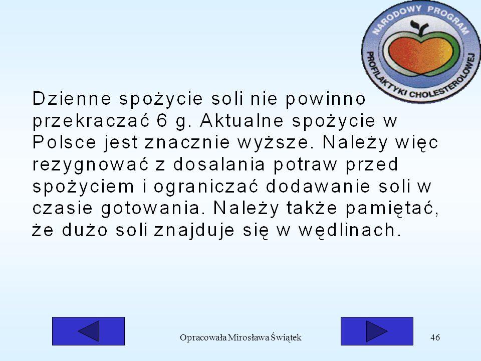 Opracowała Mirosława Świątek46