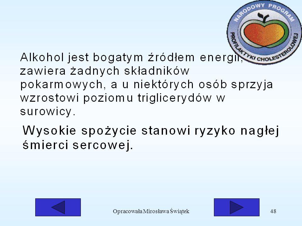 Opracowała Mirosława Świątek48